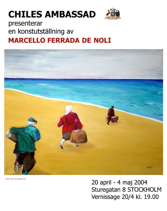 Arte de Noli - Vernissage 2004 - Marcello Ferrada de Noli - Stockholm